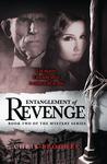 Entanglement of Revenge