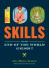 100 Skills for the End of the World as We Know It