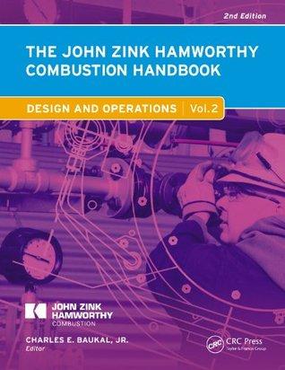 The John Zink Hamworthy Combustion Handbook, Second Edition: Volume 2 - Design and Operations