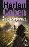 À toute épreuve by Harlan Coben