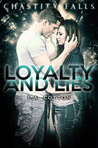 Loyalty and Lies by L.A.  Cotton