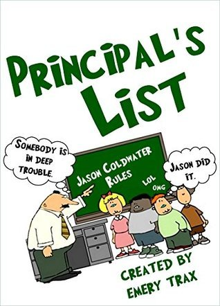 Principal's List: A 5th Grade Super Hero Chapter Book (Funny Books for Kids)