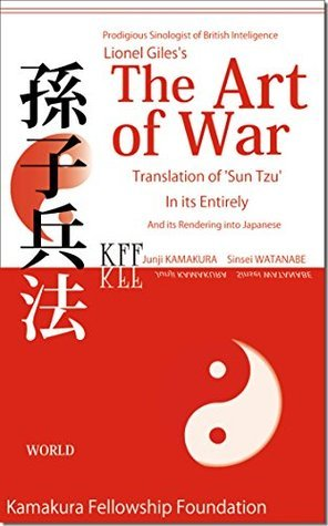 The Art of War (Full Text): Sun Tzu's The Art of War, Translated by Lionel Giles