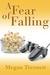 A Fear of Falling