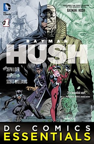 DC Comics Essentials: Batman: Hush (2015-) #1 (DC Comics Essentials: Batman: Hush (2014-))