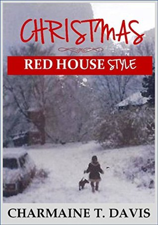 Christmas: Red House Style (The Red House)
