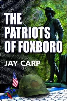The Patriots of Foxboro by Jay Carp