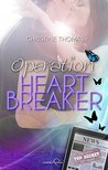 Operation Heartbreaker by Christine  Thomas