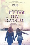 It's Not My Favorite (Lake Effect #1)