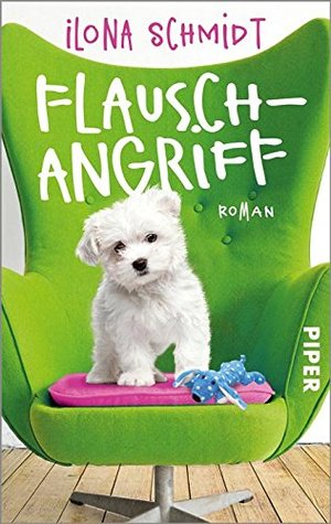 Flauschangriff: Roman
