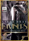 Aller Anfang ist böse by Libba Bray
