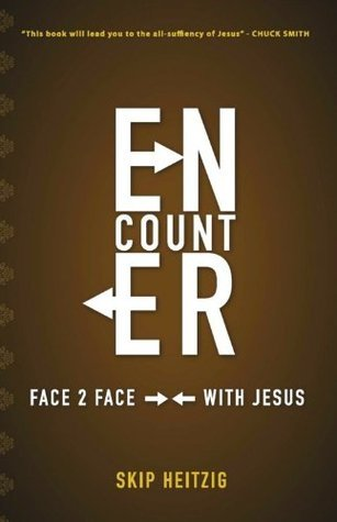 Encounter, Face to Face With Jesus