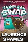 Tropical Swap (Key West, #10)