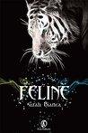 Feline by Sarah Bianca
