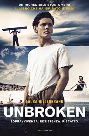Unbroken: Una storia di resistenza e coraggio