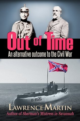 out-of-time-an-alternative-outcome-to-the-civil-war