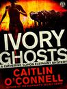 Ivory Ghosts (Catherine Sohon Elephant Mystery #1)