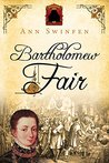 Bartholomew Fair (The Chronicles of Christoval Alvarez, #4)