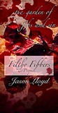 The Garden of Fibs and Sin (Filthy Fibbers, Prequel)