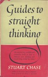 Guides to Straight Thinking, with 13 Common Fallacies
