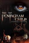 The Pentagram Child: Part 1 (Afterlife Saga, #5)