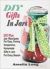 DIY Gifts In Jars...