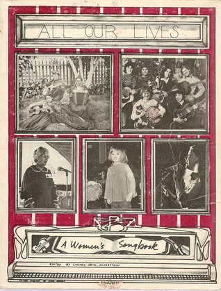 All Our Lives: A Women's Songbook