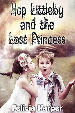 Hop Littleby and the Lost Princess
