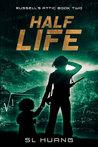 Half Life (Russell's Attic #2)