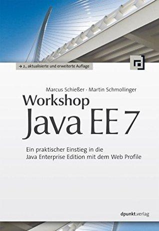 Workshop Java EE 7 by Marcus Schießer