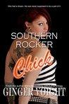 Southern Rocker Chick (Southern Rockers, #2)