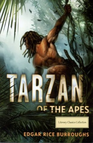 Tarzan of the Apes - Full Version (Annotated) (Literary Classics Collection Book 69)