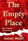 The Empty Place (Crocodile Spirit Dreaming #3)