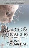 Magic & Miracles: A Homecoming (Magoo Who #4)