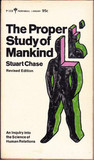 The Proper Study of Mankind