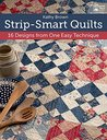 Strip-Smart Quilts by Kathy Brown