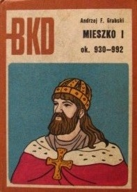 Mieszko I ok. 930-992