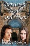 Between Now And Then (MacGregor Book 2)