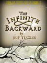 The Infinite Backward: From The Secret Files of Engine 17 (The Sixth Key Saga Book 3)