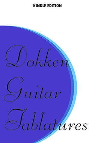 Dokken Guitar Tablatures