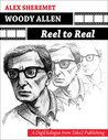 Woody Allen: Reel to Real (Digidialogues)