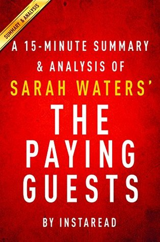 The Paying Guests by Sarah Waters - A 15-minute Summary & Analysis