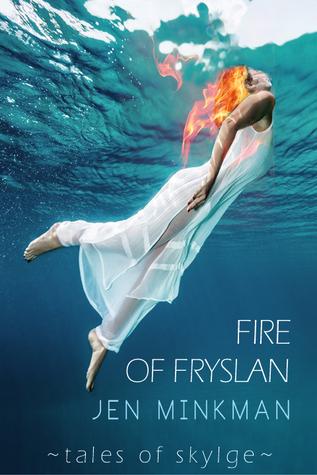 Fire of Fryslan by Jen Minkman