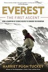 Book cover for Everest - The First Ascent: How a Champion of Science Helped to Conquer the Mountain