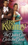 The Duke Can Go to the Devil by Erin Knightley