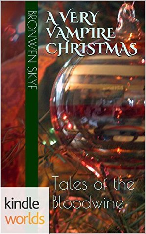 A Very Vampire Christmas by Bronwen Skye