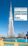 Gebrauchsanweisung für Dubai und die Emirate by Felicia Englmann