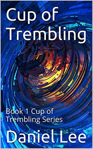 cup-of-trembling-book-1-cup-of-trembling-series