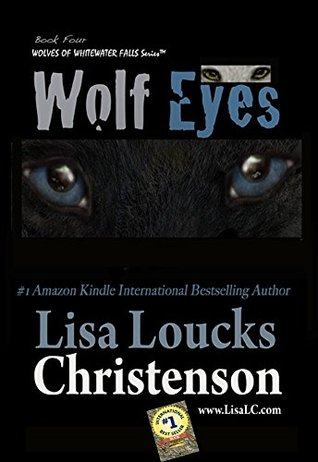Wolf Eyes (Wolves of Whitewater Falls #4)
