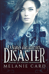 Ward Against Disaster by Melanie Card